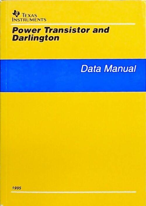 Power transistor and Darlington : Data manual 1995 - Collectif Collectif [ ] (bi_30423381696) photo