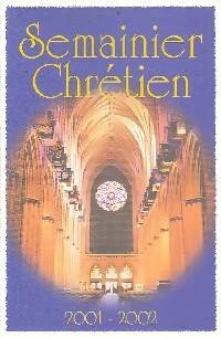 Semainier Chrétien 2001-2002 - XXX - XXX