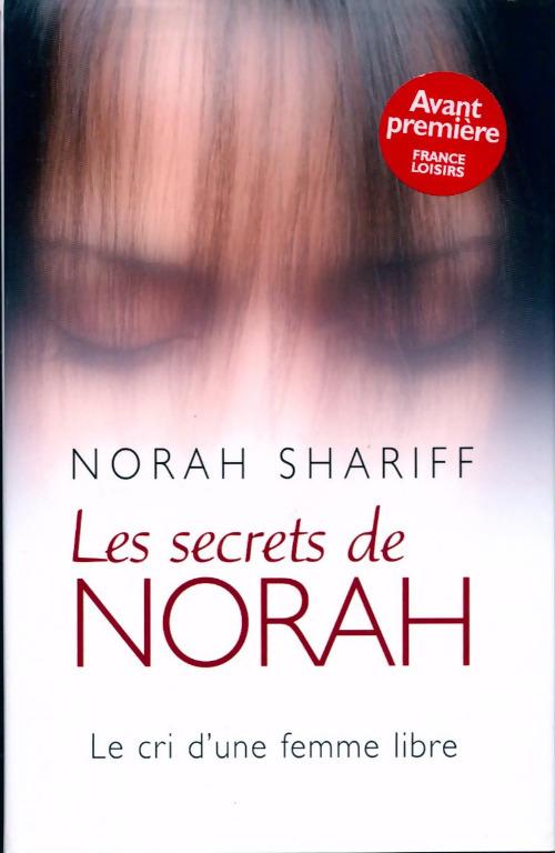 Les secrets de Norah - Norah Shariff