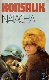 Natacha - Heinz G. Konsalik - Heinz G. Konsalik