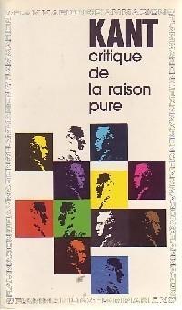 Critique de la raison pure. de Kant Emmanuel