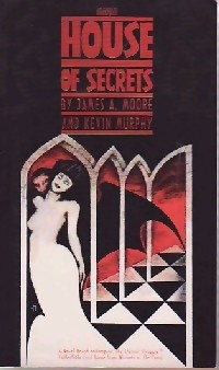 House of secrets - Kevin Moore