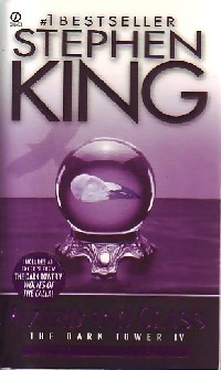 The dark tower IV : Wizard and glass - Stephen King