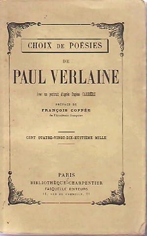 Choix de poésies - Paul Verlaine: Paul Verlaine