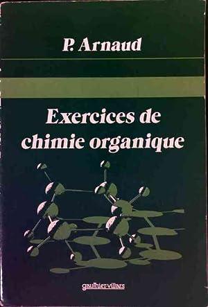 Exercices de chimie organique - P. Arnaud: P. Arnaud