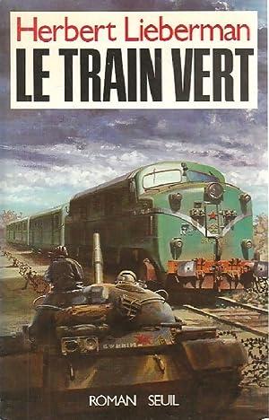 Le Train vert - Herbert Lieberman: Herbert Lieberman
