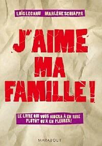 J'aime ma famille - Marlène Lecanu: Marlène Lecanu