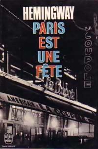 Paris est une fête - Ernest Hemingway: Ernest Hemingway