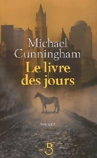 Le livre des jours - Michael Cunningham: Michael Cunningham