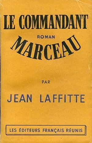 Le commandant Marceau - Jean Laffitte: Jean Laffitte