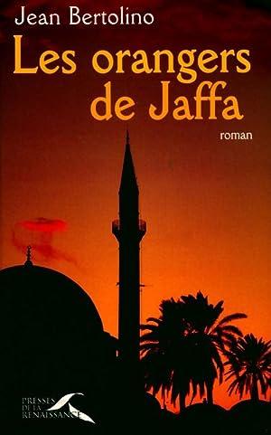 Les orangers de Jaffa - Jean Bertolino: Jean Bertolino