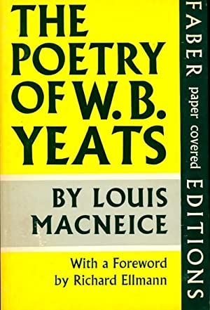 The Poetry of W.B. Yeats - Louis: Louis Macneice