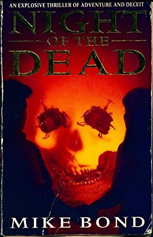 Night of the dead - Mike Bond
