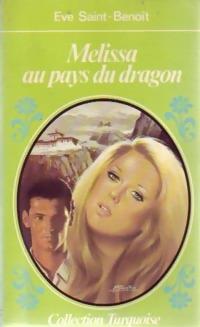 Mélissa au pays du dragon - Eve: Eve Saint-Benoît