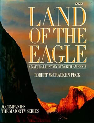 Land of the eagle - Robert Mccracken Peck