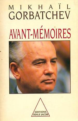 Avant-mémoires - Mikhaïl Gorbatchev: Mikhaïl Gorbatchev