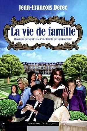 La vie de famille - Jean-François Derec: Jean-François Derec