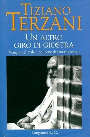 Un altro giro di giostra - Tiziano: Tiziano Terzani