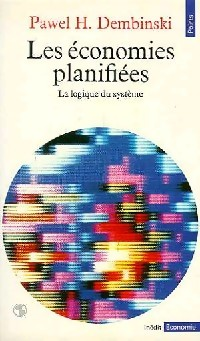 Les économies planifiées - Pawel H. Dembinski: Pawel H. Dembinski