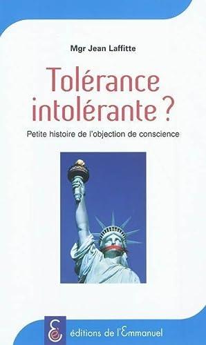 Tolérance intolérante ? Petite histoire de l'objection: Jean Laffitte