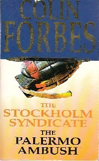 The Stockholm Syndicate / The Palermo ambush: Colin Forbes