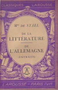 De la littérature / de l'Allemagne (extraits): Germaine De Staël