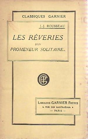 Les rêveries d'un promeneur solitaire / Lettres: Jean-Jacques Rousseau