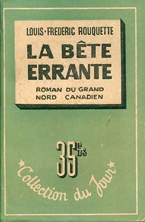 La bête errante - Louis-Frédéric Rouquette: Louis-Frédéric Rouquette