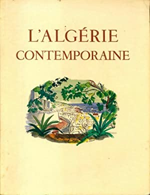 L'Algérie contemporaine - Collectif