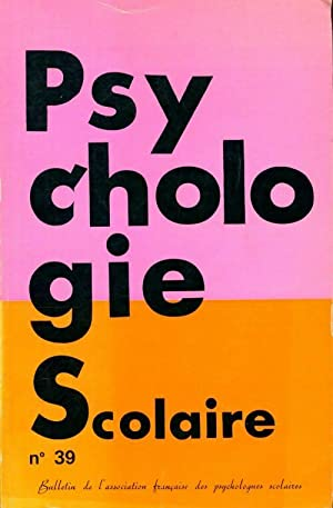 Psychologie scolaire n°39 - Collectif