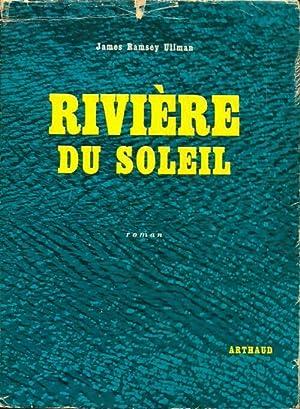 Rivière du soleil - James Ramsay Ullman: James Ramsay Ullman
