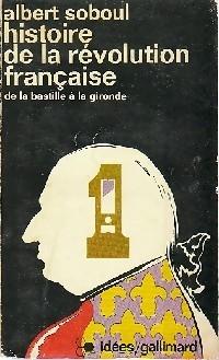 Histoire de la Révolution française Tome I: Albert Soboul