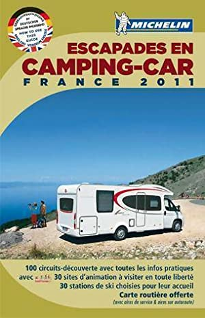 Escapades en camping-car France 2011 - Collectif