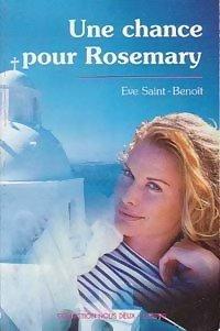 Une chance pour Rosemary - Eve Saint-Benoît: Eve Saint-Benoît