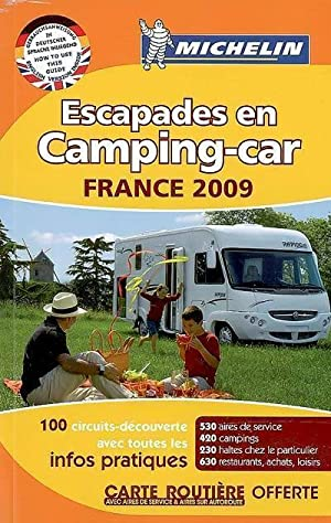 Escapades en camping-car France 2009 - Collectif