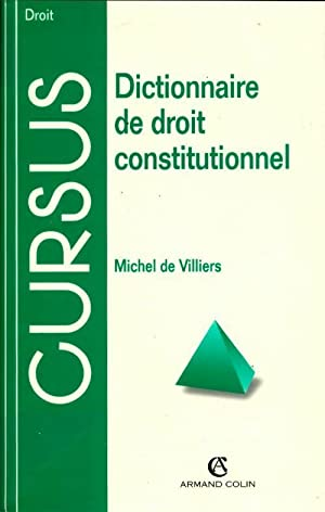 Dictionnaire de droit constitutionnel - Michel De Villiers