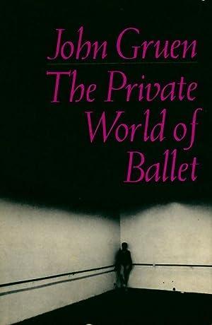 The private world of ballet - John: John Gruen