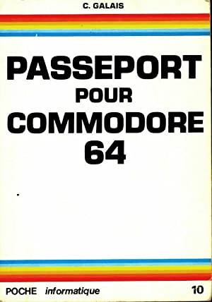 Passeport pour commodore 64 - Claudy Galais