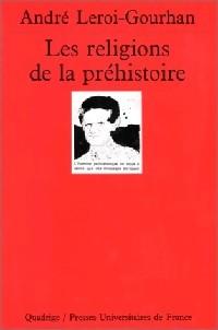 Les Religions de la préhistoire - André: André Leroi-Gourhan