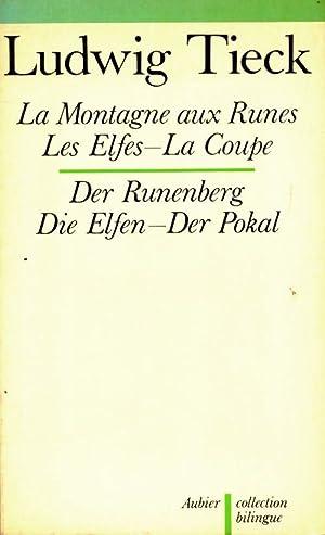 La montagne aux runes - Ludwig Tieck: Ludwig Tieck