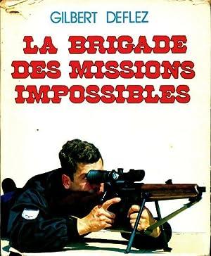 La brigade des missions impossibles - Gilbert: Gilbert Deflez