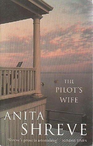 The pilot's wife - Anita Shreve: Anita Shreve