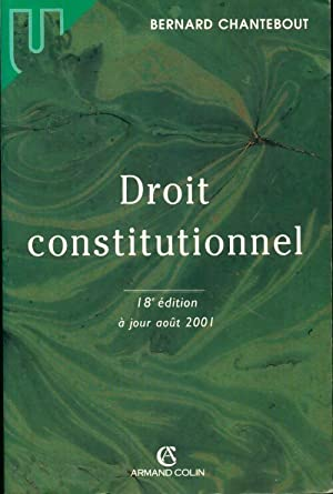 Droit constitutionnel - Bernard Chantebout