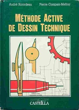 Méthode active de dessin technique - André: André Ricordeau