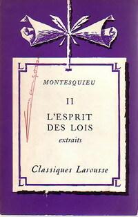 De l'esprit des lois Tome II -: Charles De Montesquieu