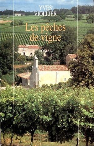 Les pêches de vigne - Yves Viollier