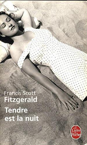 Tendre est la nuit - Francis Scott: Francis Scott Fitzgerald