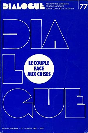 Dialogue n°77 : Le couple face aux crises - Collectif