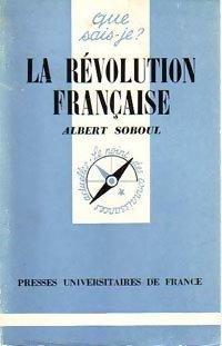 La Révolution française - Albert Soboul: Albert Soboul
