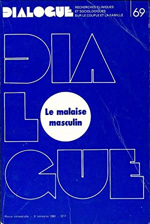 Dialogue n°69 : Le malaise masculin - Collectif